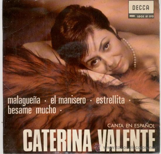 CATERINA VALENTE - CANTA EN ESPAÑOL - MALAGUEÑA - EL MANISERO ETC, - EP SINGLE 1966 (Música - Discos de Vinilo - EPs - Canción Francesa e Italiana)