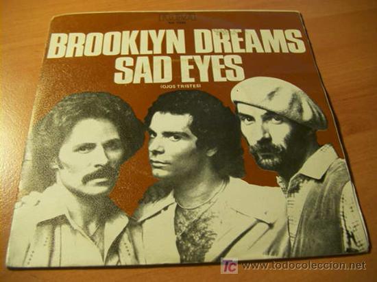 BROOKLYN DREAMS ( SAD EYES ) 1978 45 RPM ESPAÑA ( EX / EX )