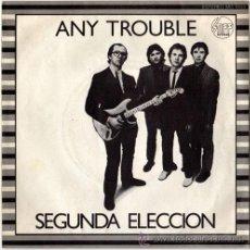 Discos de vinilo: ANY TROUBLE – SEGUNDA ELECCION – EP SPAIN 1980 – STIFF RECORDS MO 1980. Lote 17571158