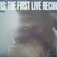 Discos de vinilo: ELVIS PRESLEY,THE FIRST LIVE RECORDINGS EDICION USA DEL 83. Lote 13119931
