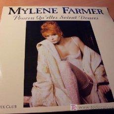 Discos de vinilo: MYLENE FARMER ( POURVU QU'ELLES SOIENT DOUCES ) 12 INCH MAXI SINGLE FRANCIA ( VG+ / VG + ). Lote 13141089