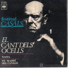 Discos de vinilo: DISCO DEL FESTIVAL PAU CASALS - EL CANT DELS OCELLS - NANA -. Lote 15771715