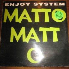 Discos de vinilo: MATTO MATTO - MAXI SINGLE. Lote 13147439