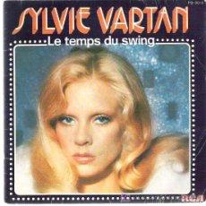 Discos de vinilo: SYLVIE VARTAN - LE TEMPS DU SWING *** 1976 FRANCE RCA. Lote 13148915