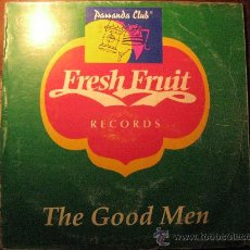 Discos de vinilo: THE GOOD MEN - FRESH FRUIT - MAXI SINGLE. Lote 13150795
