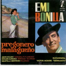 Discos de vinilo: EMI BONILLA - PREGON MALAGUEÑO - EP. Lote 18471016