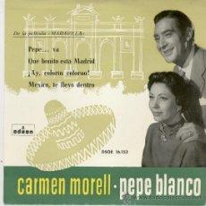 Discos de vinilo: CARMEN MORELL Y PEPE BLANCO - COLORIN COLORAO - MEXICO TE LLEVO DENTRO - EP 1958. Lote 27187041