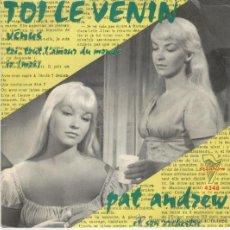 Discos de vinilo: PAT ANDREW Y SU ORQUESTA - TOI, LE VENIN - EP. Lote 27370765