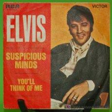 Discos de vinilo: SINGLE --ELVIS PRESLEY-- (SUSPICIOUS MINDS) ED.ESPAÑOLA. Lote 26972274