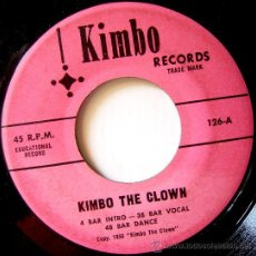 Discos de vinilo: GRUPO DESCONOCIDO~KIMBO THE CLOWN~45 KIMOBO. Lote 26436016