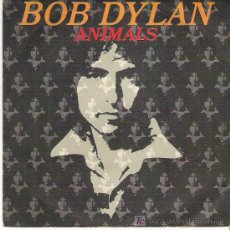 Discos de vinilo: BOB DYLAN - ANIMALS / WHEN THE RETURNS *** CBS 1979. Lote 19885425