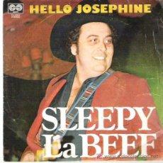 Discos de vinilo: SLEEPY LA BEEF - HELLO JOSEPHINE / HEY GOOD LOOKING *** AUVI RECORDS 1979. Lote 18872427