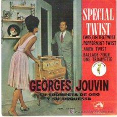 Discos de vinilo: GEORGES JOUVIN - ESPECIAL TWIST *** LA VOZ DE SU AMO 1962 EP. Lote 13234307