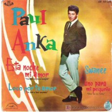 Discos de vinilo: PAUL ANKA - ESTANOCHE MI AMOR *** EP HISPAVOX 1961. Lote 13235150