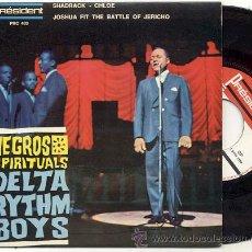 Discos de vinilo: EP 45 RPM / DELTA RYTHM BOYS / SHADRACK // EDITADO POR PRESIDENT. Lote 19039833
