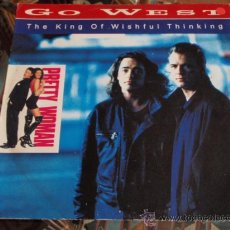 Discos de vinilo: GO WEST 'PRETTY WOMAN'(THE KING OF WISHFUL THINKING 3 VERSIONES - TEARS TOO LATE ) ENGLAND-1990. Lote 13241447