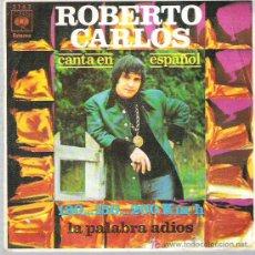 Discos de vinilo: ROBERTO CARLOS - CANTA EN ESPAÑOL 120 ... 150 ... 200 KM/H *** CBS 1970. Lote 13246033