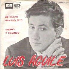 Discos de vinilo: LUIS AGUILE - M HABIAN HABLADO DE TI *** EMI ODEON 1965. Lote 13253157