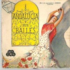 Discos de vinilo: ANDALUCIA Y SUS BAILES - ENMA MALERAS -COPLAS DE LA MALAGUEÑA ** REGAL 1960. Lote 13349991