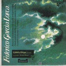 Discos de vinilo: FEDERICO GARCIA LORCA - GABRIELA ORTEGA RECITADORA Y A LA GUITARRA ANTONIO ARENAS ** EP PHILIPS 1960. Lote 44263723