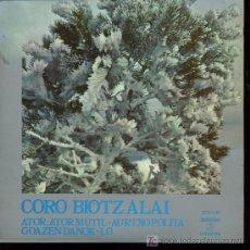 Discos de vinilo: CORO BIOTZ ALAI - ATOR ATOR MUTIL / AURTXO POLITA / GOAZEN DANOK / LO - EP 1972. Lote 13420112