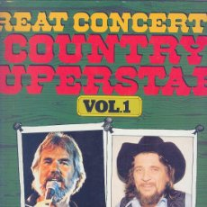 Discos de vinilo: GREAT CONCERT OF COUNTRY SUPERSTARS VOL 1- HOLANDES - KENNY ROGERS, WAILON JENNINGS,DOLLY PARTON ETC. Lote 26802637