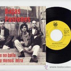 Discos de vinilo: BAJAS PASIONES. PROMO 45 RPM. EL QUE NO BAILA POR LO MENOS MIRA. FUNNY AÑO 1991. Lote 27276700