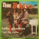 Discos de vinilo: SINGLE THE BEATLES. HELLO, GOODBYE.ODEON 1967. Lote 26994212