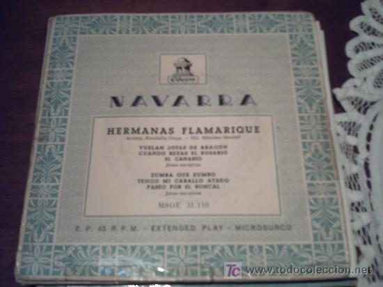 NAVARRA HERMANAS FLAMARIQUEVUELAN JOTAS DE ARAGON CUANDO REZAS EL ROSARIO,EL CANARIO..E.P. PEPETO (Música - Discos - Singles Vinilo - Flamenco, Canción española y Cuplé)