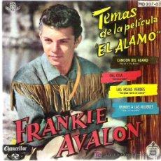 Discos de vinilo: FRANKIE AVALON - TEMAS DE LA PELICULA EL ALAMO EP 1961 HISPAVOX. Lote 13460525