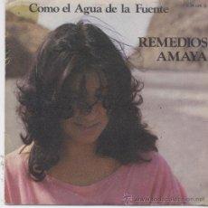 Discos de vinil: REMEDIOS AMAYA,COMO EL AGUA DE LA FUENTE. Lote 13483248