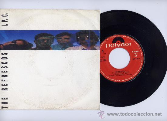 THE REFRESCOS. I.P.C.(SMOKE ON THE CONDE)+TE QUIERO. POLYDOR . (Música - Discos - Singles Vinilo - Grupos Españoles de los 70 y 80)