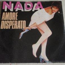 Disques de vinyle: NADA ( AMORE DISPERATO - DA GRANDE ) 1983 - ITALY SINGLE45 EMI. Lote 13501014