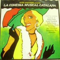 Discos de vinilo: MARI SANTPERE PRESENTA LA COMEDIA MUSICAL CATALANA LP 1979 SPAIN. Lote 13510027