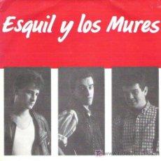 Discos de vinilo: ESQUIL Y LOS MURES - MIENTRAS LABORO ** FONOASTUR PARA LA FABRICA MAGNETICA MUY RARO 1989. Lote 13515854