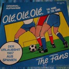 Discos de vinilo: THE FANS ( OLÉ, OLÉ, OLÉ 2 VERSIONES ) 1987-GERMANY MAXI45 ZYX RECORDS. Lote 13532834