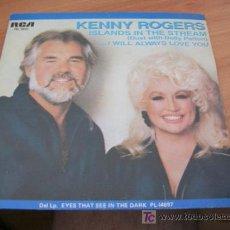 Discos de vinilo: KENNY ROGERS CON DOLLY PARTON ( ISLANDS IN THE STREAM ) 45 RPM 1983 ESPAÑA ( EX / EX ). Lote 13562970