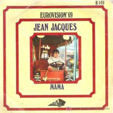 Discos de vinilo: JEAN JACQUES - MAMA /LOS DOMINGOS FELICES *** EUROVISION 69 DISC AZ. Lote 13568955