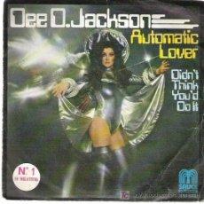 Discos de vinilo: DEE D.JACKSON - AUTOMATIC LOVER / DIDN`T THINK YOU`D DO IT *** Nº 1 INGLATERRA SAUCE 1978. Lote 13570560