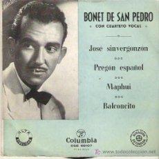 Discos de vinilo: BONET DE SAN PEDRO - JOSE SINVERGONZON *** EP COLUMBIA 1957. Lote 13897476