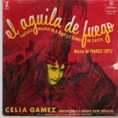 Discos de vinilo: CELIA GAMEZ - EL AGUILA DE FUEGO **** EP ZAFIRO . Lote 13586714