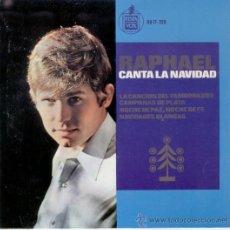 Discos de vinilo: RAPHAEL - CANTA A LA NAVIDAD - EP 1965. Lote 13588083