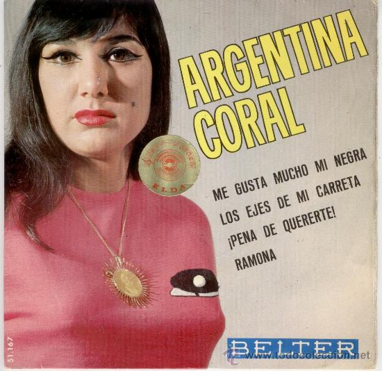 ARGENTINA CORAL - ME GUSTA MUCHO MI NEGRA - EP 1965 (Música - Discos de Vinilo - EPs - Flamenco, Canción española y Cuplé)
