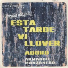 Discos de vinilo: ARMANDO MANZANERO - ESTA TARDE VI LLOVER - SINGLE 1967. Lote 13588681