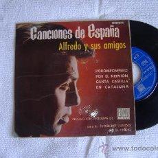 Discos de vinilo: ALFREDO Y SUS AMIGOS, EP. CANCIONES DE ESPAÑA. Lote 26957593