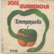 Discos de vinilo: JOSE GUARDIOLA,EMMANUELLE DEL 74. Lote 13655444