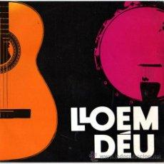 Discos de vinilo: JAUME ARNELLA - LLOEM DÉU (1) – EP SPAIN 1968 – 4 VENTS A4V10. Lote 23385111