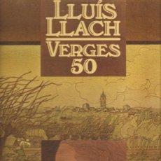 Discos de vinilo: LP LLUIS LLACH - VERGES 50 - EDICION ORIGINAL ARIOLA CON DOBLE CUBIERTA. Lote 18732899