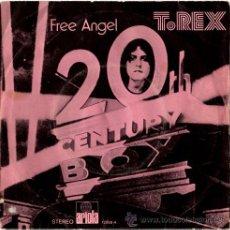 Discos de vinilo: T. REX - 20 TH CENTURY BOY / FREE ANGEL - SN SPAIN 1973 – ARIOLA 12508-A. Lote 15005609