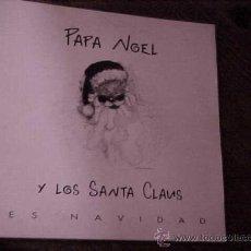 Disques de vinyle: PAPA NOEL Y LOS SANTA CLAUS. ES NAVIDAD. DISCO PROMOCIONAL. FLAPS MUSIC 1992. IMPECABLE. Lote 46741297